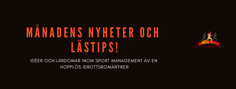 Sportidelisten SportJobb IdrottsJobb Sport Management Idrottsvetare Sporttrender Idrottstrender Lärdomar Nyhetsbrev